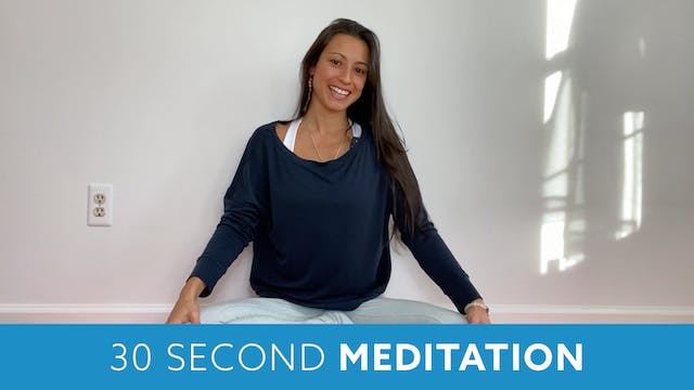 Thirty Second Meditation with Nina