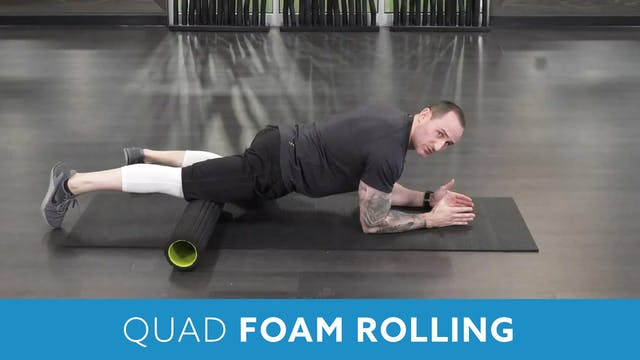 Quad Foam Rolling with Aaron