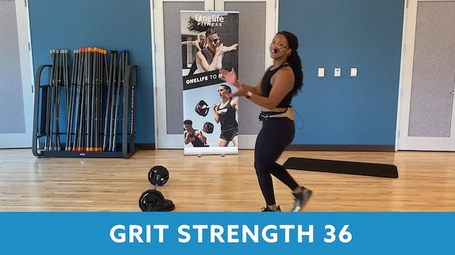 GRIT Strength 36 with Shay - AUGUST
