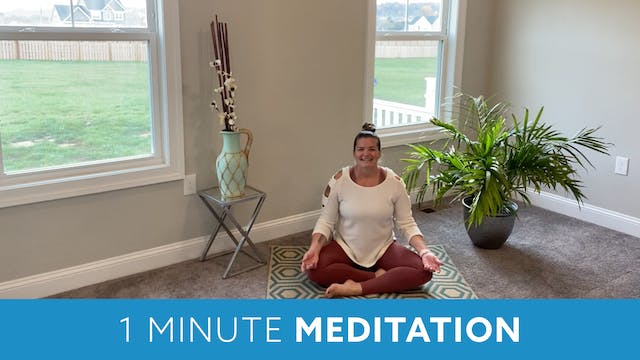 One Minute Meditation with Erin