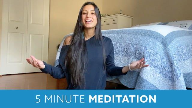 Five Minute Meditation with Nina