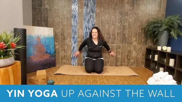 Yin Yoga up against the wall with Mor...