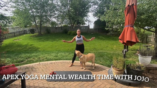APEX Yoga Mental Wealth Time with JoA...