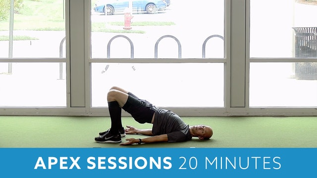 APEX Sessions 20 Minute Workout with Bob