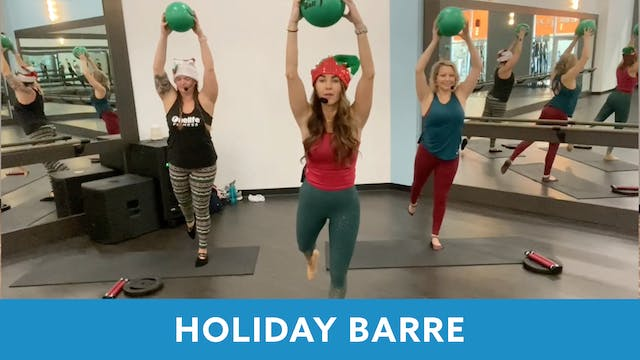 Holiday Barre with Ashley, Sara and E...