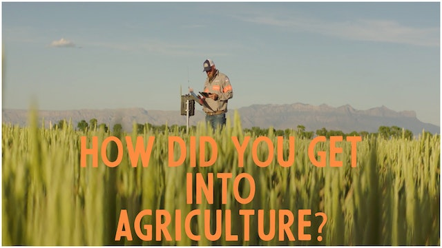 Jay: How did you get into agriculture?