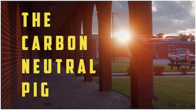 The Carbon Neutral Pig
