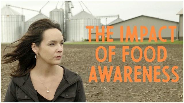 Meagan: The Impact of Food Awareness