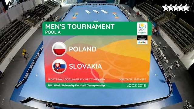 LIVE - Floorball - POL vs SVK - FISU 2018 World University Championship - Men Group A - Day 3
