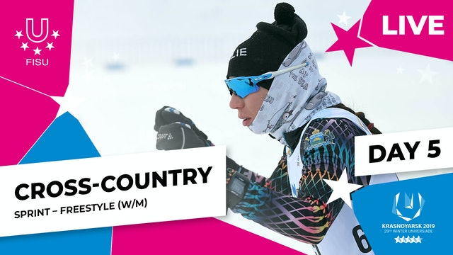 Cross-Country Skiing | Women's & Men's Sprint | Winter Universiade 2019