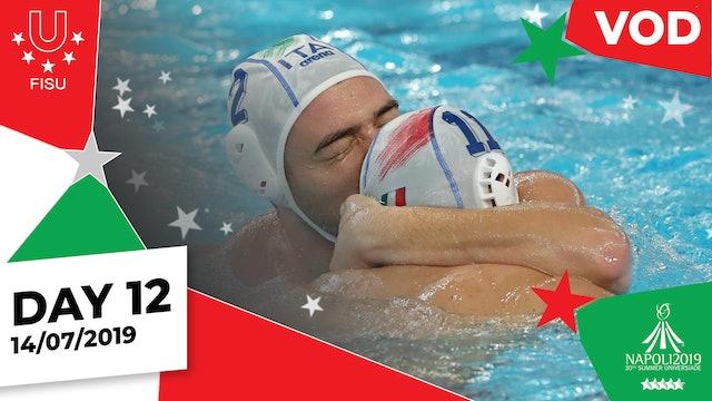Day 12 | Napoli 2019 Summer Universiade | #ToBeUnique