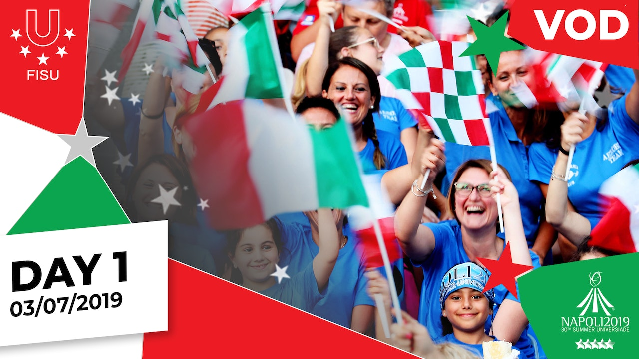 Day 1 | Napoli 2019 Summer Universiade | #ToBeUnique