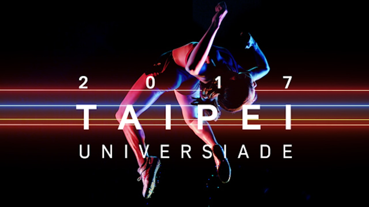 Taipei 2017 Summer Universiade