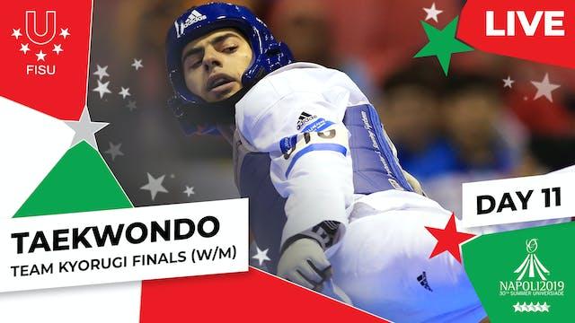 Taekwondo   Team Kyorugi Finals (W/M)...
