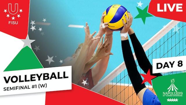 Volleyball | Semifinal #1 (W) |Summer Universiade 2019