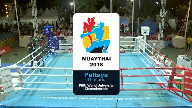Muaythai - Finals - 2018 FISU World U...
