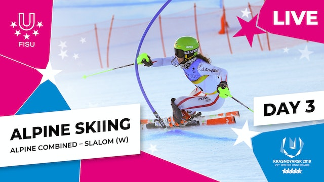 Alpine Skiing | Women's Combined Slalom | Winter Universiade 2019