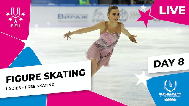 Figure Skating | Ladies Free Skating | Winter Universiade 2019