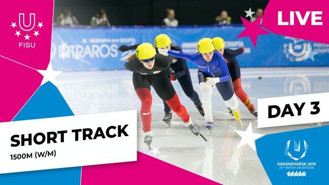 Short Track Speed Skating   Women's & Men's 1500m   Winter Universiade 2019