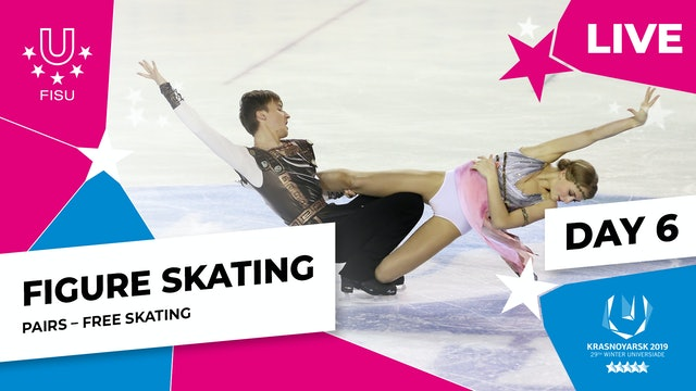 Figure Skating | Pairs Free Skating | Winter Universiade 2019