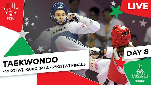 Taekwondo | -49kg (W), -58kg (M) & -67kg (W) Finals |Summer Universiade 2019