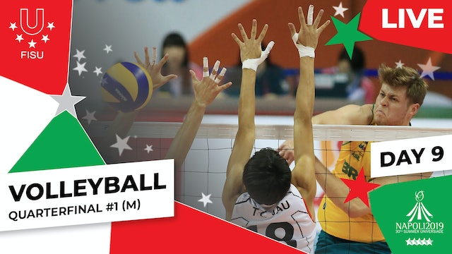 Volleyball | Quarterfinal #1 (M) | Summer Universiade 2019