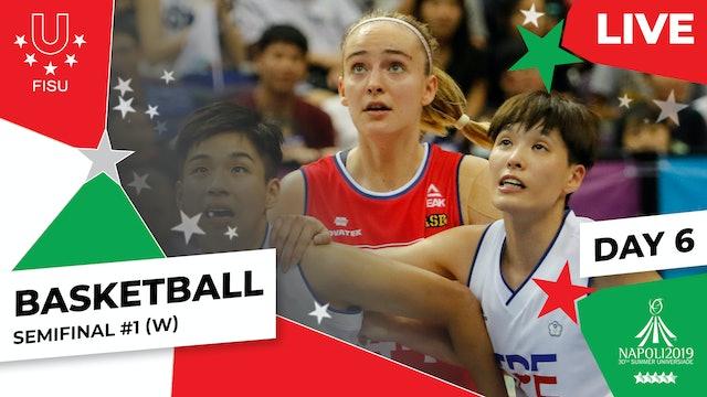 Basketball | Semifinal #1 (W) |Summer Universiade 2019