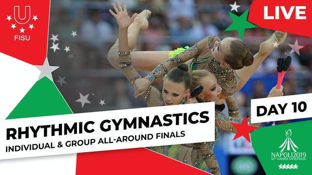Rhythmic Gymnastics | All-Around Finals |Summer Universiade 2019