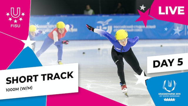 Short Track Speed Skating | Women's & Men's 1000m | Winter Universiade 2019