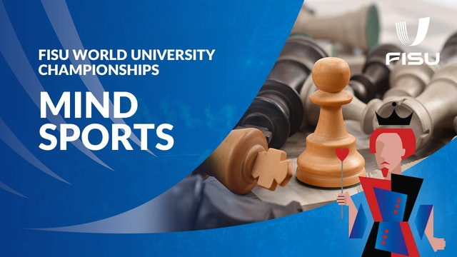 FISU World University Championships Mind Sports | Day 4