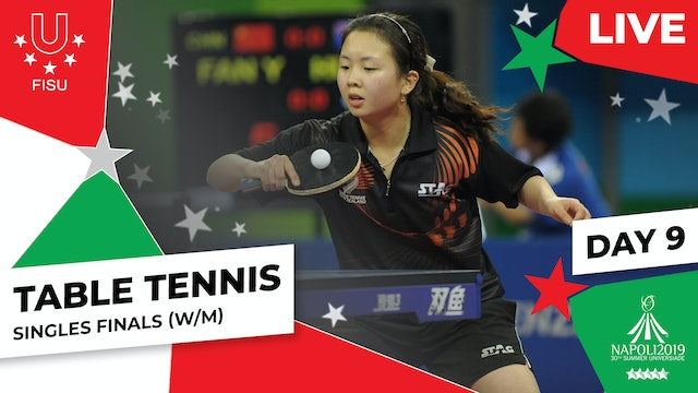 Table Tennis | Singles Finals (W/M) | Summer Universiade 2019