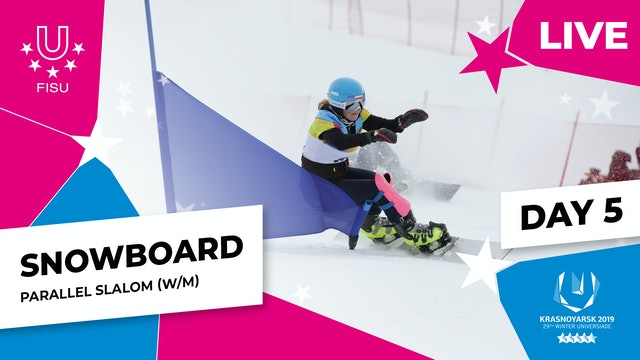 Snowboard | Parallel Slalom | Winter Universiade 2019