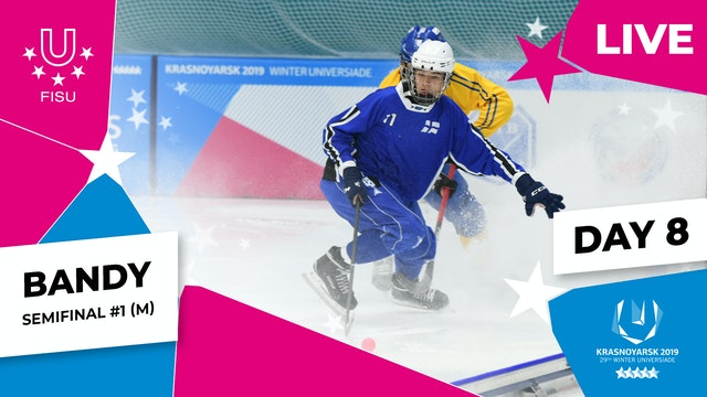 Bandy | Men's Semifinal #1 |Winter Universiade 2019