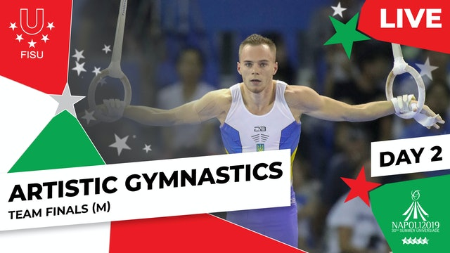 Artistic Gymnastics | Team Finals (M) | Summer Universiade 2019