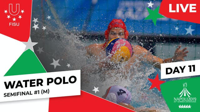 Water Polo | Semifinal #1 (M) |Summe...