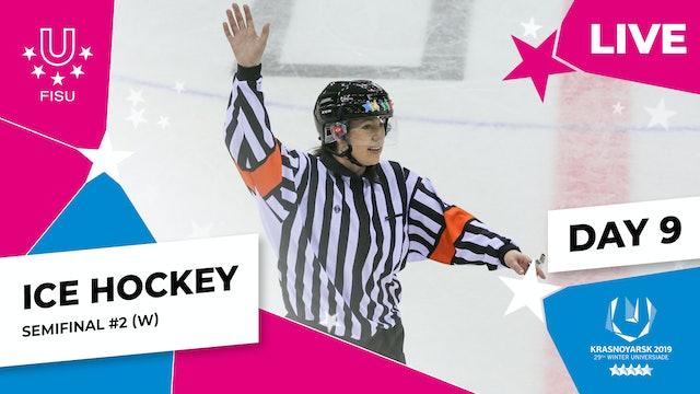 Ice Hockey | Women's Semifinal #2 | Winter Universiade 2019