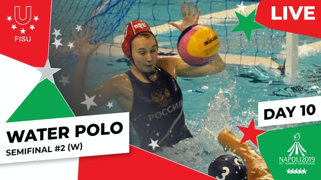 Water Polo | Semifinal #2 (W) | Summe...