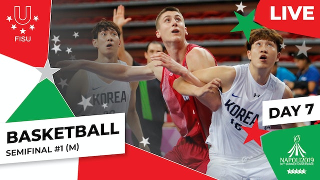 Basketball | Semifinal #1 (M) | Summer Universiade 2019