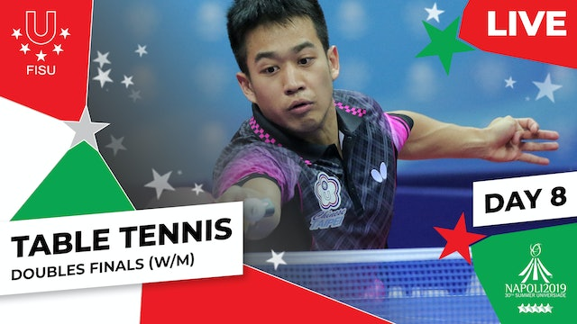 Table Tennis |Doubles Finals (W/M) |Summer Universiade 2019