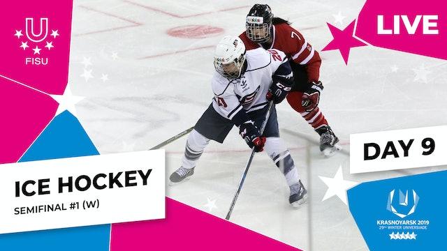 Ice Hockey | Women's Semifinal #1 | Winter Universiade 2019