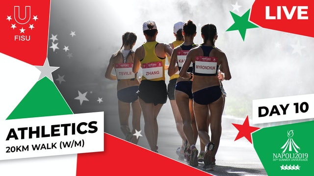 Athletics | 20km Walk (W/M) |Summer Universiade 2019
