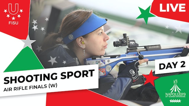 Shooting Sport | Air Rifle Finals (W) | Summer Universiade 2019