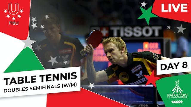 Table Tennis |Doubles Semifinals (W/...