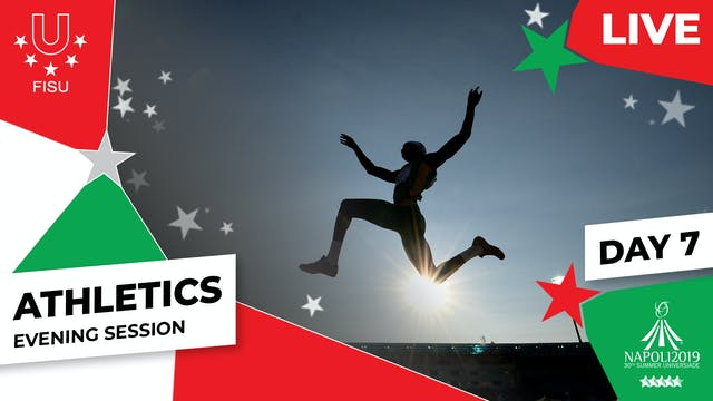 Athletics | Day 7 Evening Session | S...