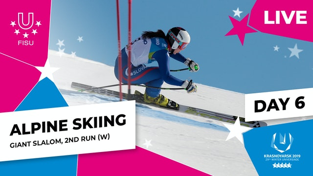 Alpine Skiing | Women's Giant Slalom (2) | Winter Universiade 2019