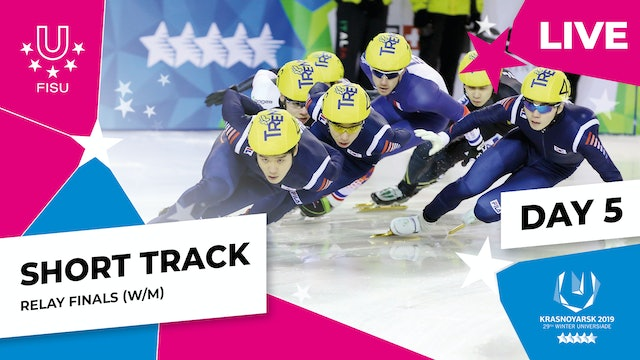 Short Track Speed Skating | Women's & Men's Relay | Winter Universiade 2019