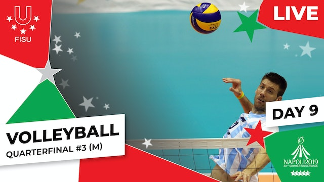 Volleyball | Quarterfinal #3 (M) | Summer Universiade 2019