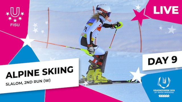 Alpine Skiing | Women's Slalom (2) | Winter Universiade 2019