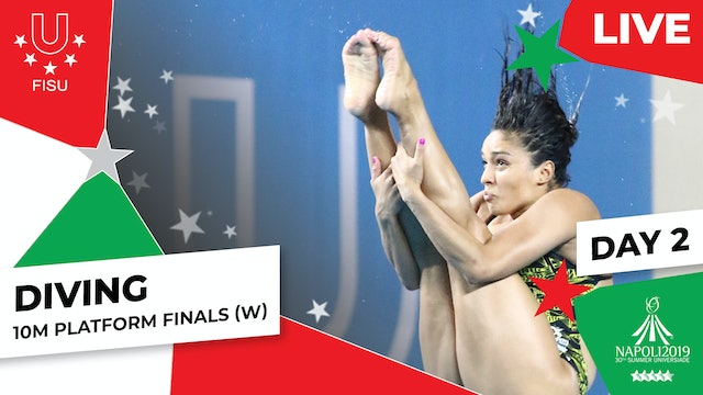 Diving | 10m Platform Finals (W) | Summer Universiade 2019