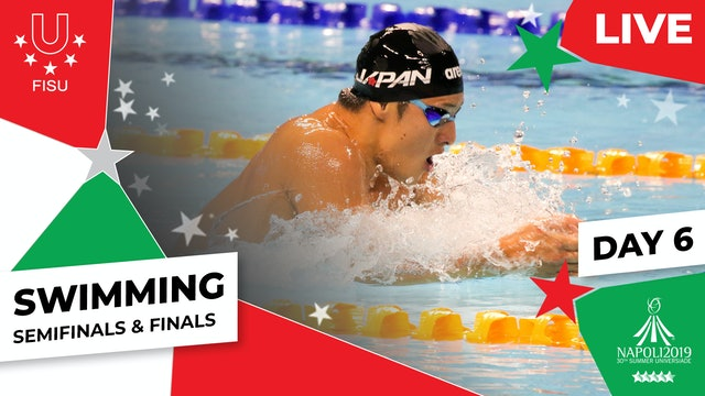 Swimming | Day 6 Semifinals & Finals |Summer Universiade 2019